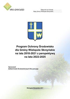 Program Ochrony Środowiska dla Gminy Wielopole Skrzyńskie na lata 2018-2021 z perspektywą na lata 2022-2025
