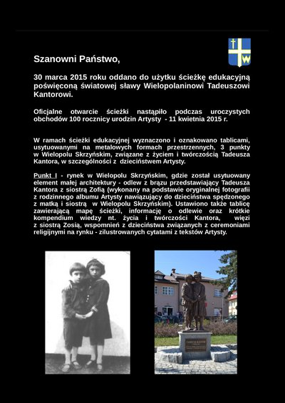 Ścieżka edukacyjna poświęcona życiu i twórczości Tadeusza Kantora oraz jego związku z rodzinną miejscowością