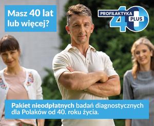 Pakiet nieodpłatnych badań diagnostycznych dla Polaków od 40. roku życia